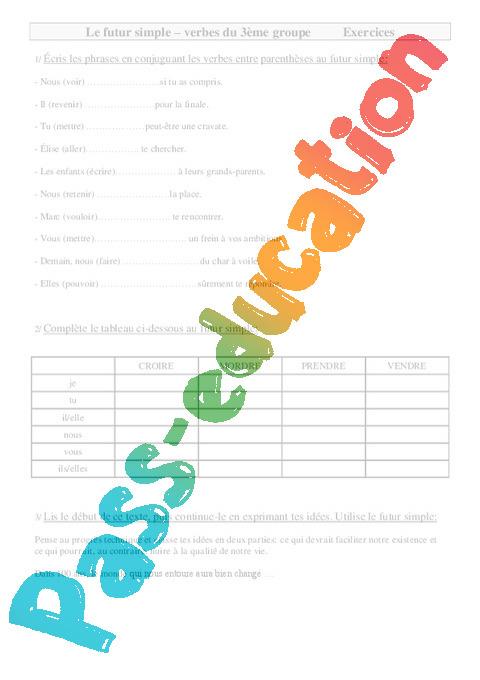 Verbes du groupe - Futur simple - Exercices - Conjugaison : 4eme Primaire - Pass Education