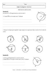 Angles inscrits, angles au centre - Polygones - Exercices corrigés : 3eme Secondaire