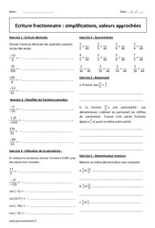 Simplifications, valeurs approchées - Exercices - Ecriture fractionnaire : 2eme Secondaire