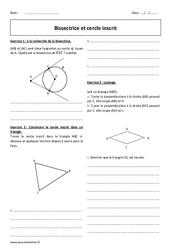 Bissectrice et cercle inscrit - Exercices corrigés : 2eme Secondaire