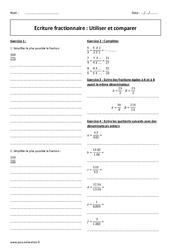 Ecriture fractionnaire - Utiliser et comparer - Exercices à imprimer : 1ere Secondaire