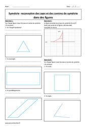 Reconnaitre des axes et des centres de symétrie dans des figures - Exercices : 1ere Secondaire