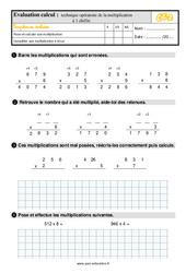 Évaluation, bilan sur la technique opératoire de la multiplication à 1 chiffre au  avec la correction : 3eme Primaire