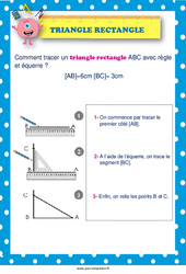 Tracer un triangle rectangle -  au  - Affiche : 2eme, 3eme, 4eme, 5eme Primaire