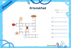 At breakfast - Mots fléchés - Lexique / vocabulaire - Crosswords : 2eme, 3eme Primaire