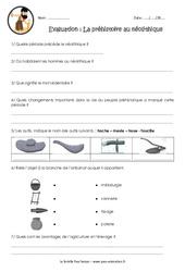 La préhistoire au néolithique - Examen Evaluation - Bilan : 3eme, 4eme Primaire