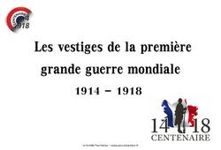 1ère guerre mondiale - Vestiges du passé - Images : 5eme Primaire
