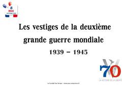 2ème guerre mondiale 1939 - 1945 - Vestiges du passé - Images : 5eme Primaire