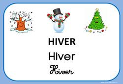 Hiver - Saison - Affichages pour la classe : 1ere, 2eme, 3eme Maternelle, 1ere Primaire
