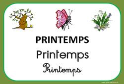 Printemps - Saison - Affichages pour la classe : 1ere, 2eme, 3eme Maternelle, 1ere Primaire
