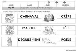Carnaval - Chandeleur - Ecriture : 1ere, 2eme Maternelle - Cycle Fondamental