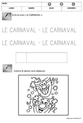 Ecriture - Carnaval : 1ere, 2eme Maternelle - Cycle Fondamental