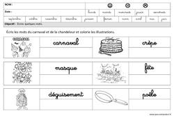 Carnaval - Chandeleur - Ecrire des mots en cursive : 3eme Maternelle - Cycle Fondamental