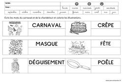 Ecrire des mots - Carnaval et chandeleur : 3eme Maternelle - Cycle Fondamental