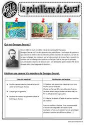 A la manière de Seurat - Pointillisme - Arts visuels : 2eme, 3eme, 4eme, 5eme Primaire