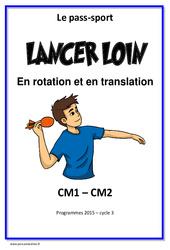 Lancer loin et haut - Rotation - Translation - Cycle complet EPS : 4eme, 5eme Primaire