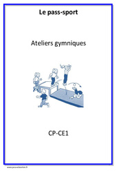 Ateliers gymniques - Cycle complet EPS : 1ere, 2eme Primaire